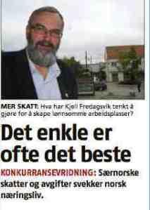 Det enkle er ofte det beste, sier Lars Berge til Kjell Fredagsvik om skatt